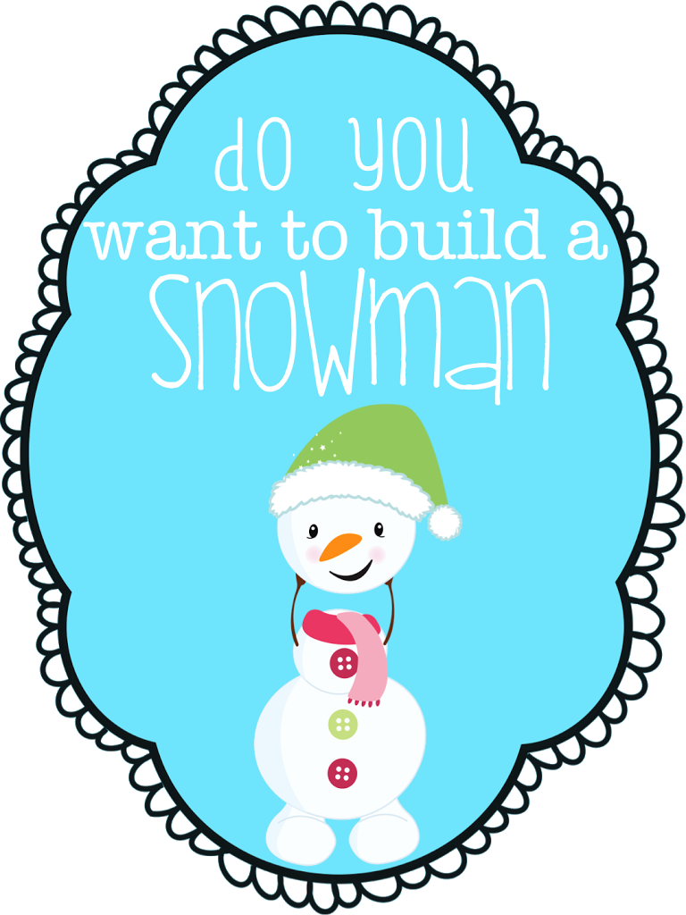 Do you want to build a snowman for I want to make a snowman