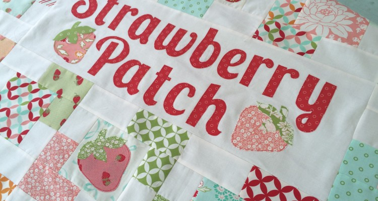Strawberry Patch Quilt Pattern – Available Now!