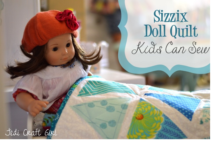 sizzix doll quilt kids can sew