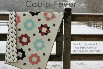 Five Fat Quarter Fun {Cabin Fever}