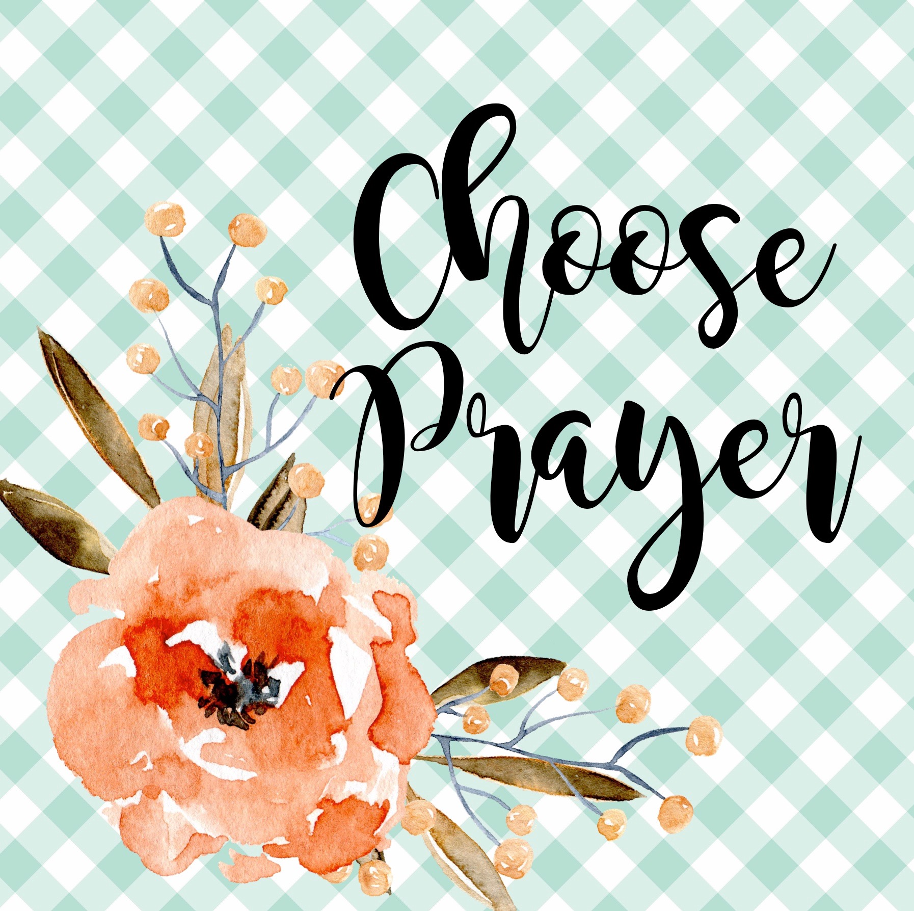 choose prayer