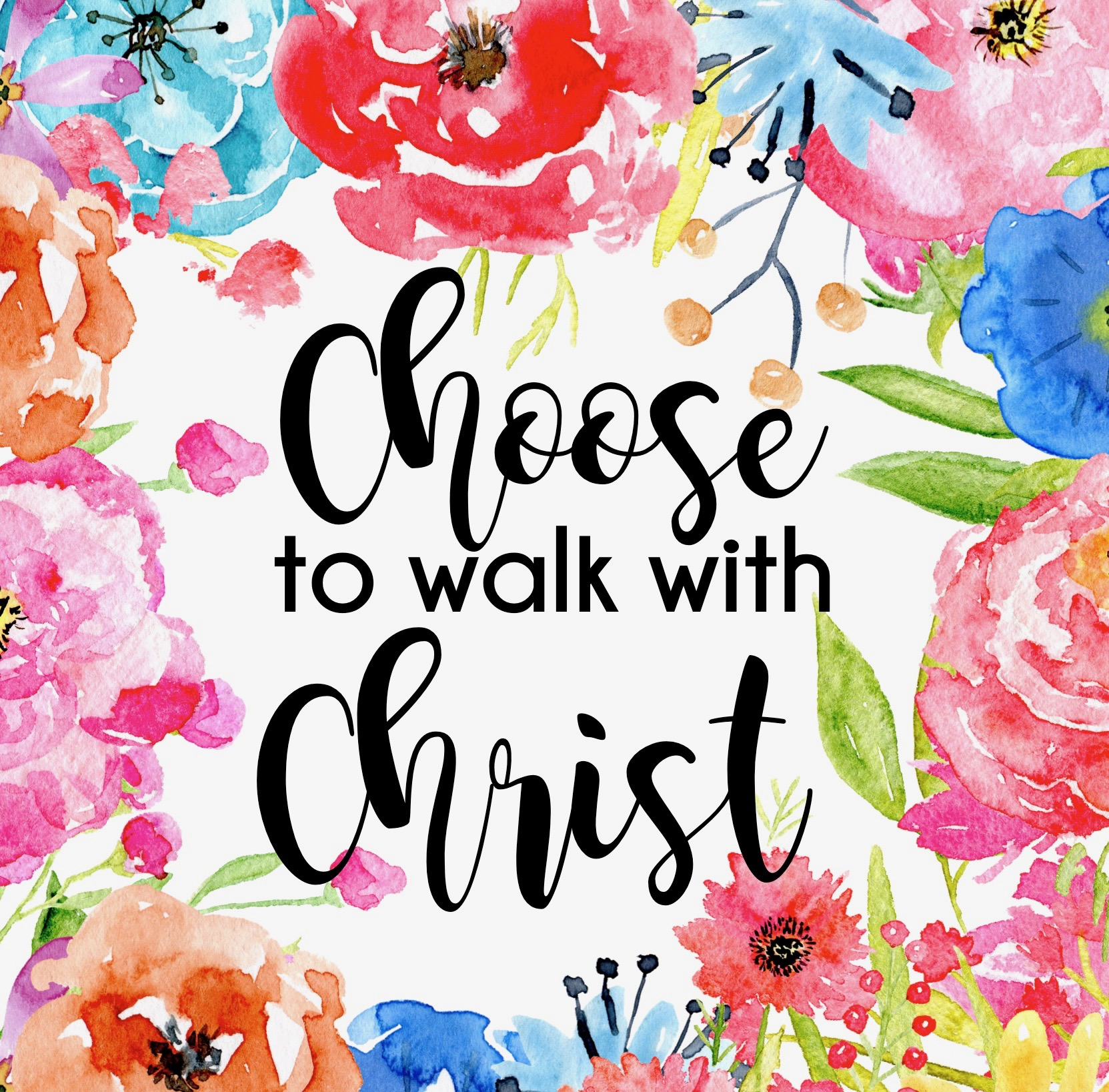 choose to walk with christ