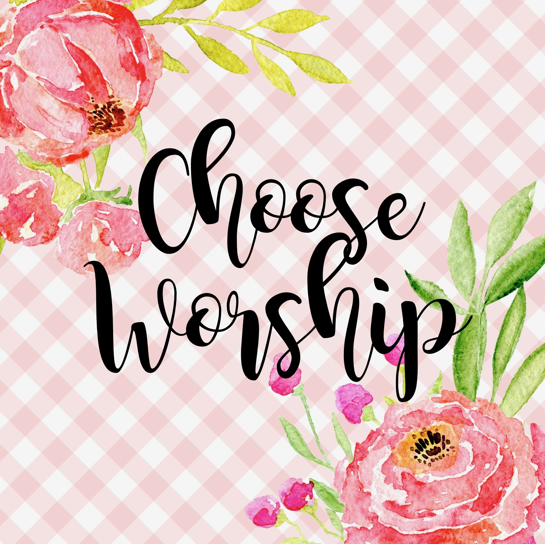 choose worship